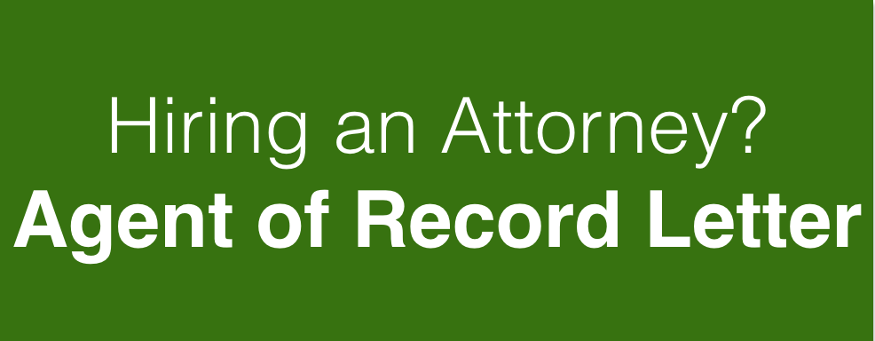 Hiring an Attorney? Agent of Record Letter