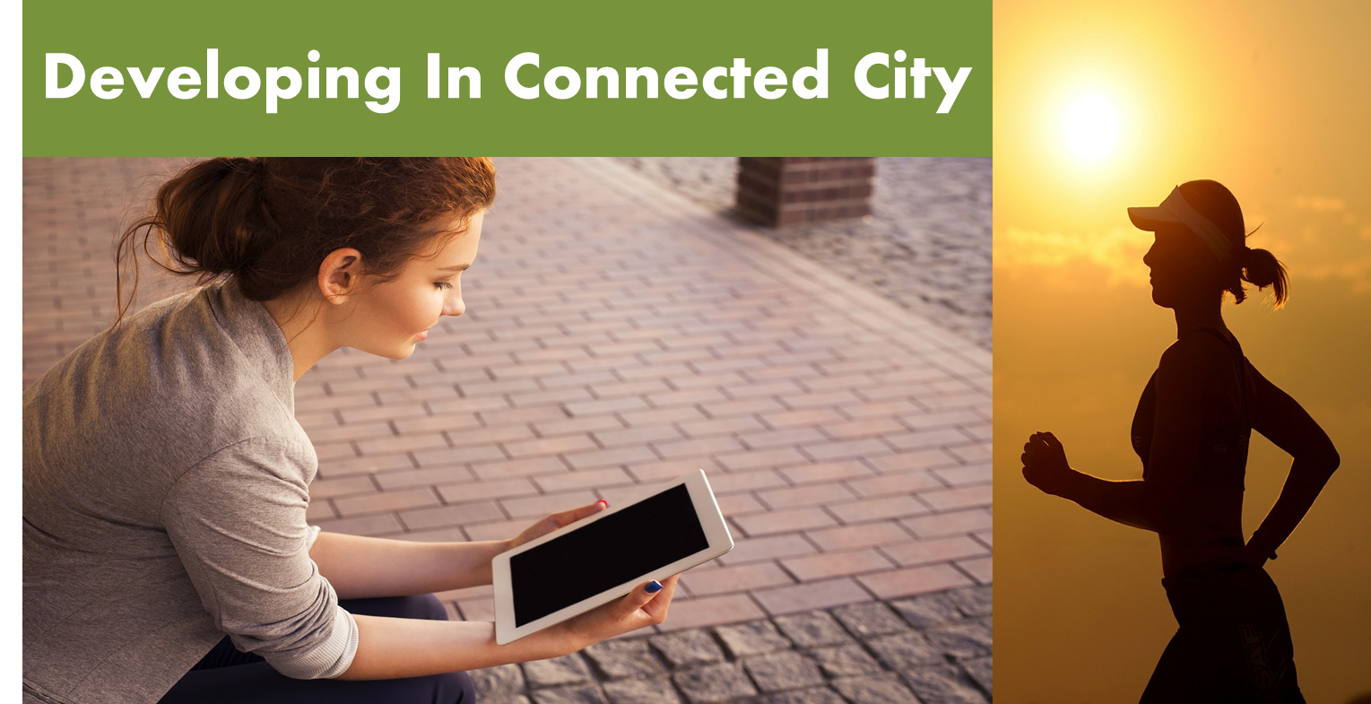 Developing In Connected City