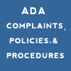 ADA Complaints, Policies, and Procedures