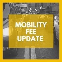Mobility Fee Update Picture