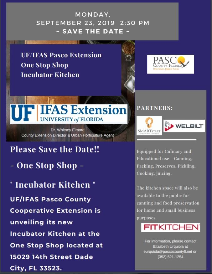 UF IFAS One Stop Shop Dade City Incubator Kitchen Save the Date Change 9-23-19