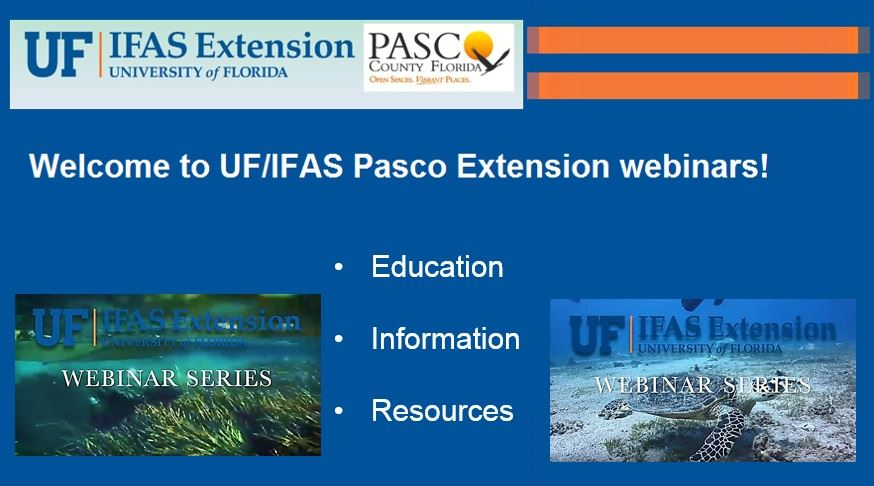 UF IFAS Pasco Extension Webinar Series Main Page Website Flyer